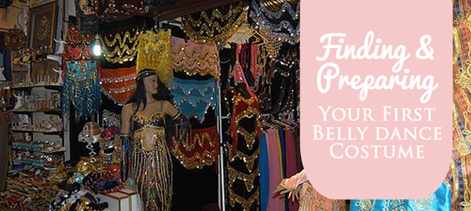 Finding & Preparing Your First Belly Dance Costume