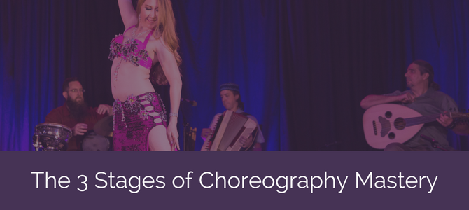 The 3 Stages of Choreography Mastery
