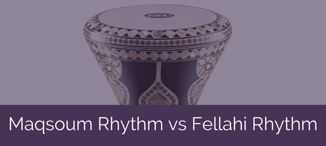 Maqsoum Rhythm vs Fellahi Rhythm