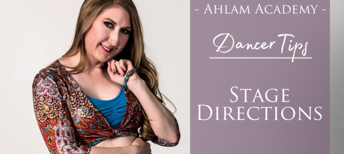 Stage Directions for Belly Dancers