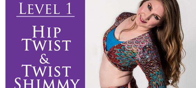 How to Belly Dance Hip Twist and Twist Shimmy