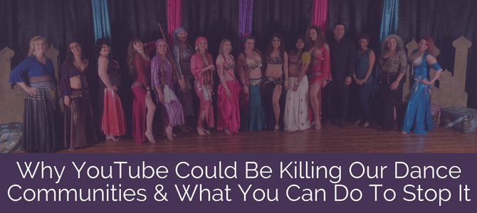 Why YouTube Could Be Killing Our Dance Communities and What You Can Do To Stop It