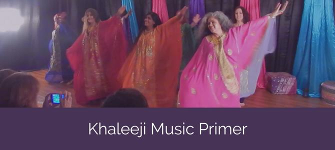 Khaleeji Music Primer