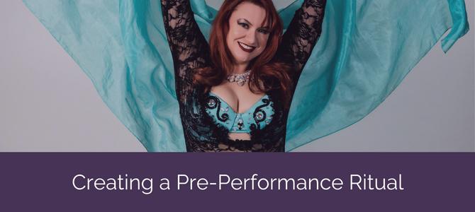 Creating a Pre-Performance Ritual